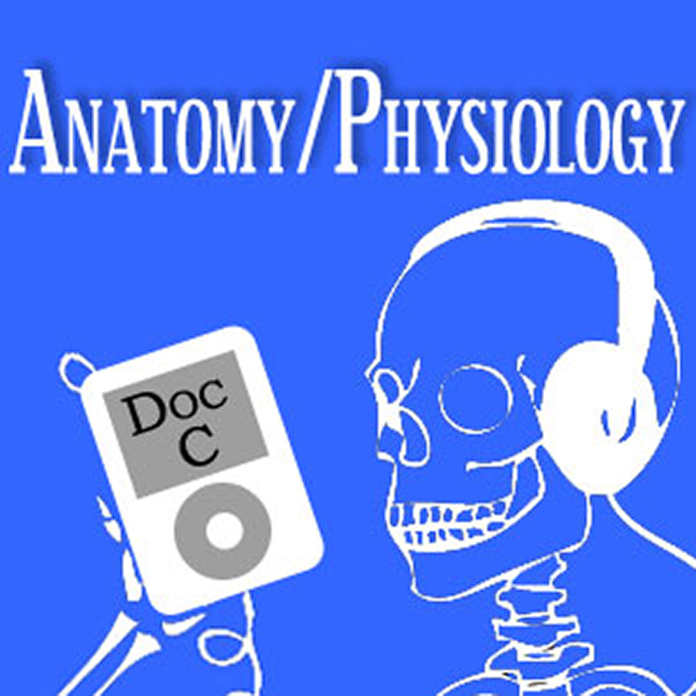 Biology 2110/2120: Anatomy and Physiology with Doc C